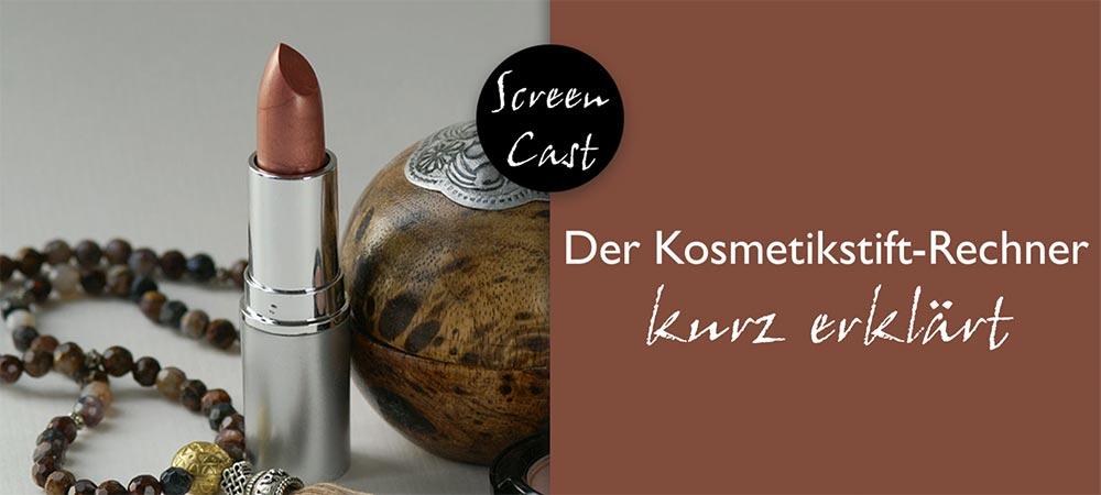 Screencast: Der Kosmetikstift-Rechner kurz erklärt